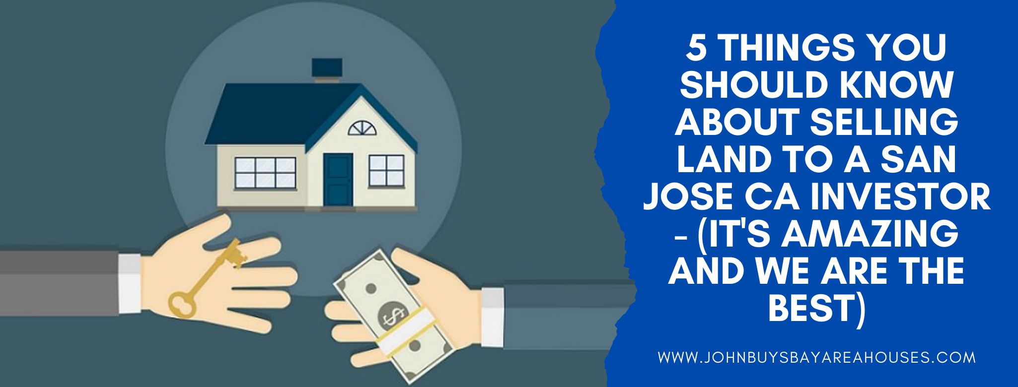 We buy properties in San Jose CA