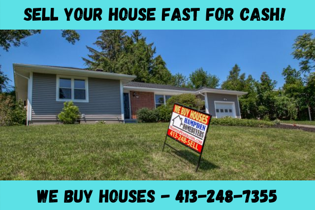 Sell Your House Fast Wilbraham MA