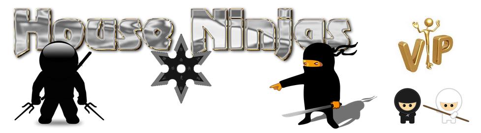 The House Ninjas