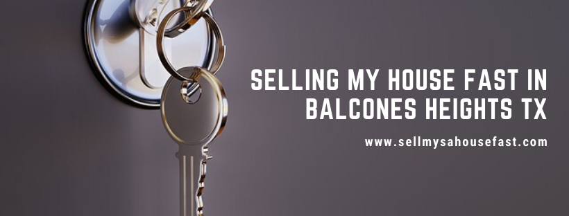 We buy houses in Balcones Heights