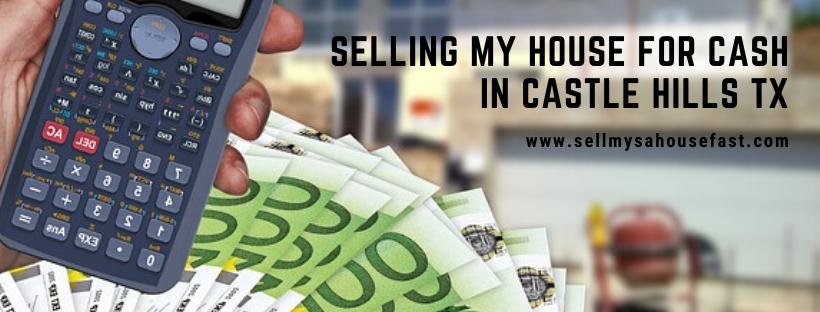 We buy houses in Castle Hills TX