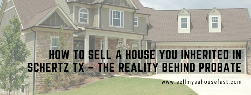 We buy houses in Schertz Texas