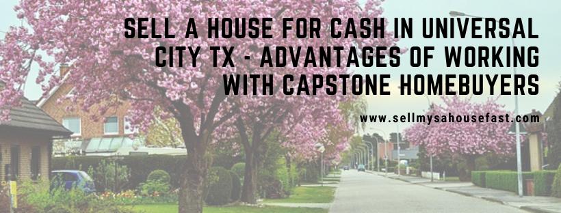 We buy houses in Universal City TX
