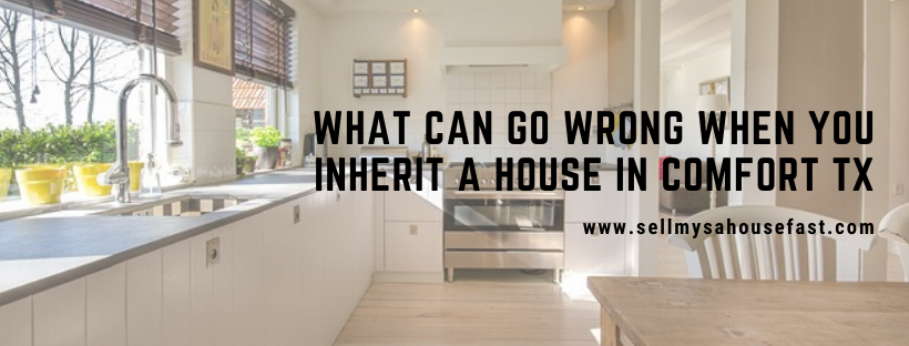 We buy houses in Comfort TX
