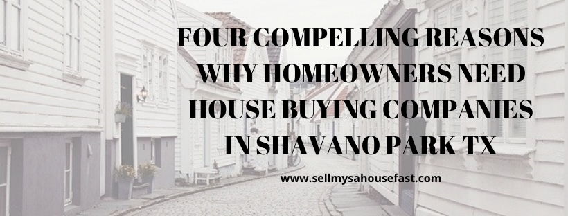 We buy houses in Shavano Park TX