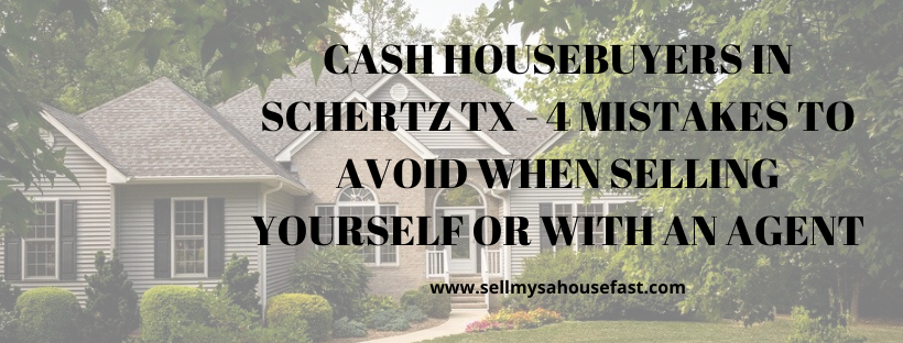 We buy houses in Schertz TX