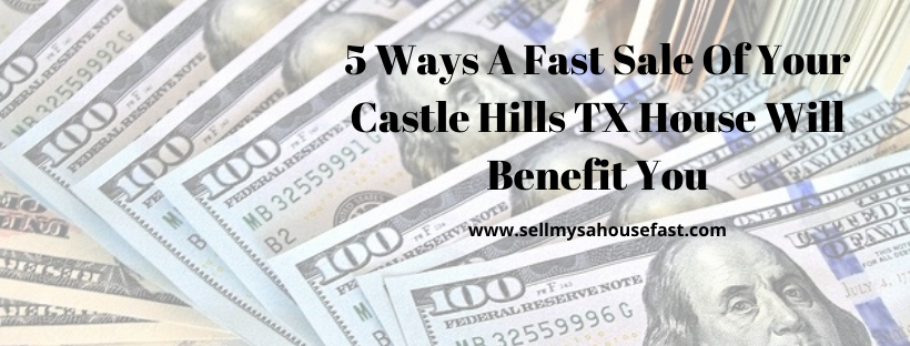 We buy houses in Castle Hills TX