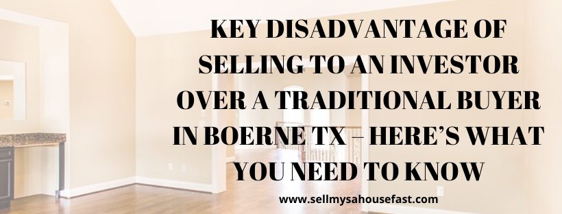 We buy houses in Boerne TX