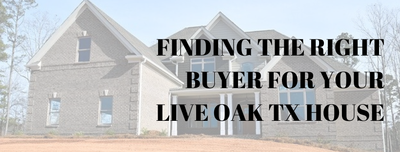 We buy houses in Live Oak TX