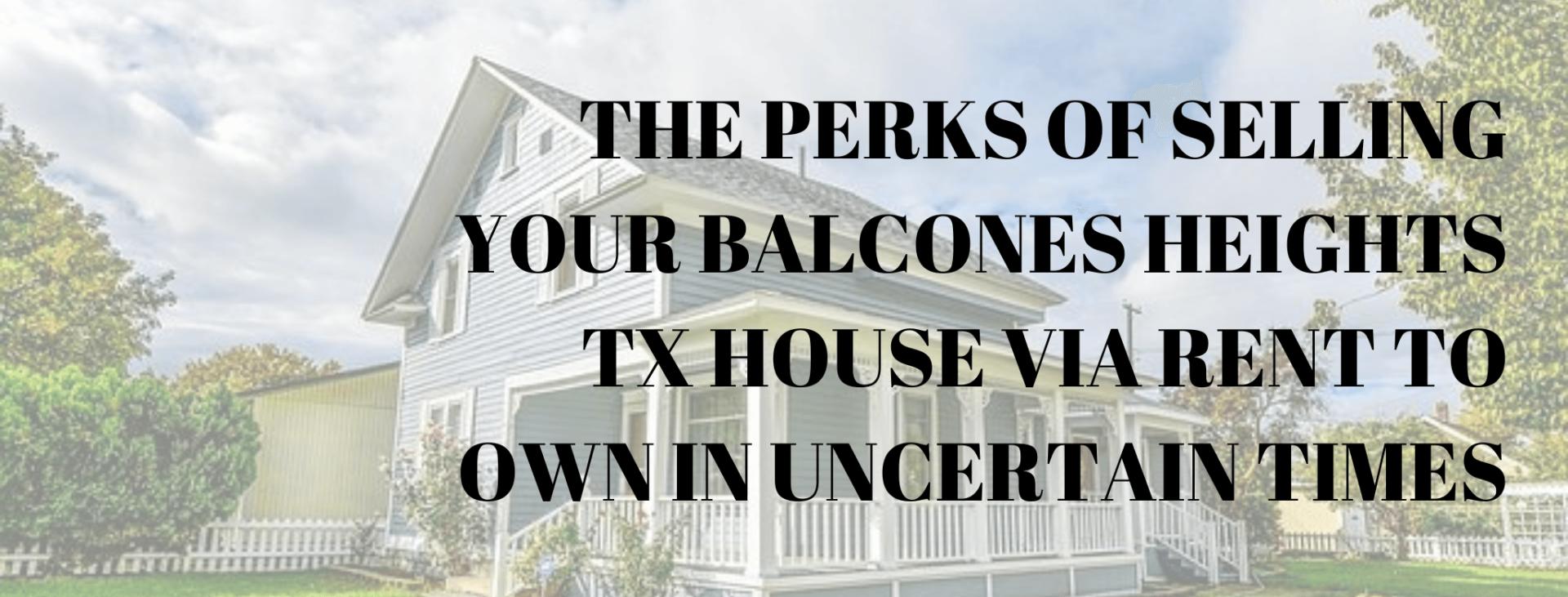 we buy properties in Balcones Heights TX