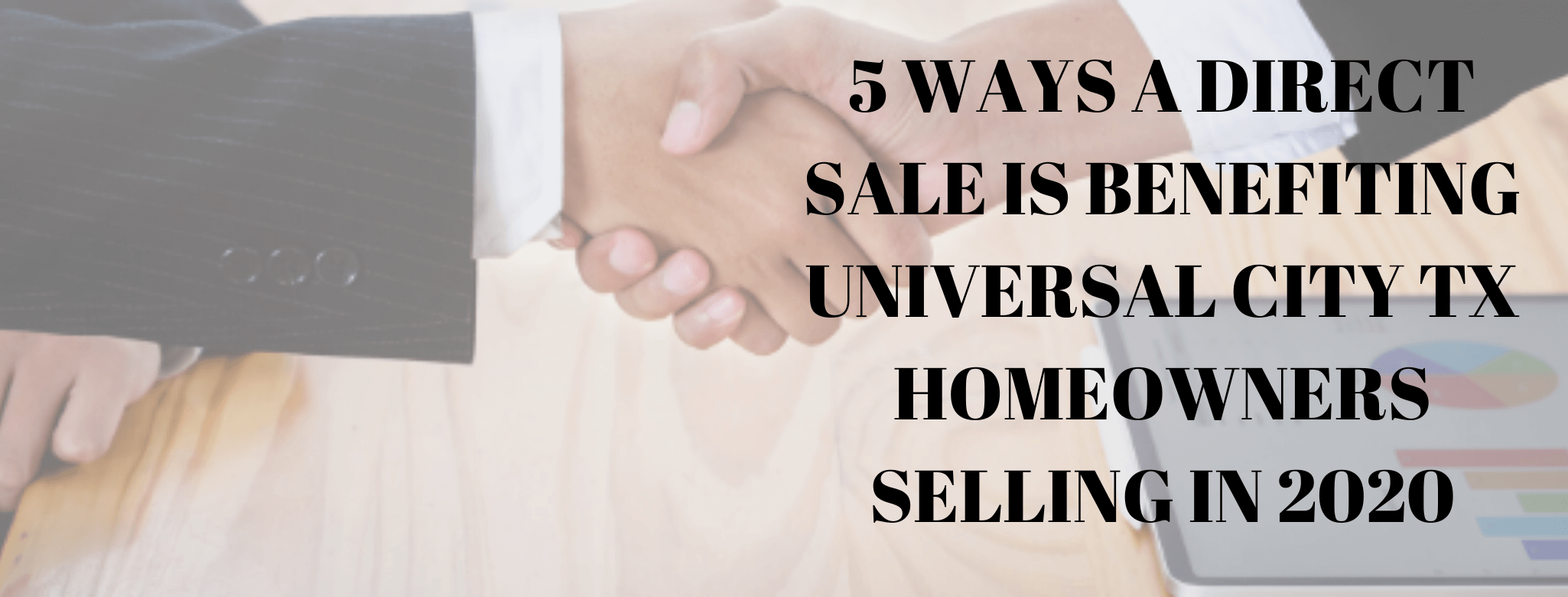 we buy properties in Universal City TX