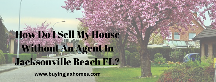 We buy houses in Jacksonville Beach FL