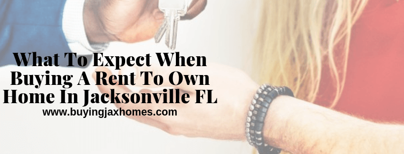 Buying A Rent To Own Home In Jacksonville FL