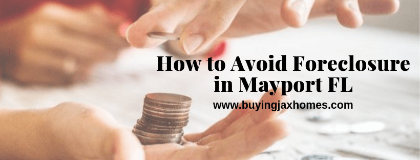 Avoiding Foreclosure in Mayport FL