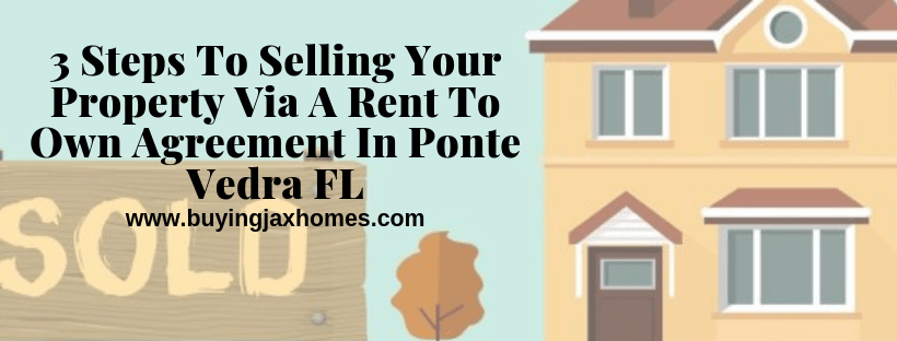 How To Sell Your Property Via A Rent To Own Agreement In FL