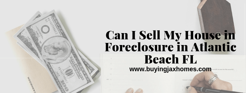 Sell Your House In Foreclosure In FL