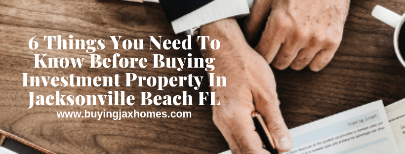 Buying Investment Property In Jacksonville Beach FL
