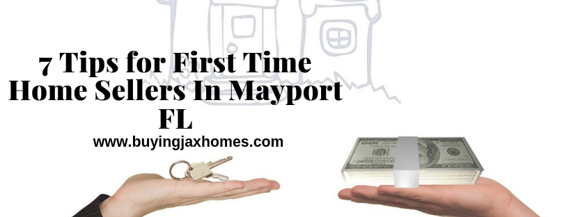 7 Tips for First Time Home Sellers In Mayport FL
