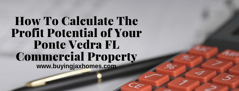 Calculate The Profit Potential Ponte Vedra FL