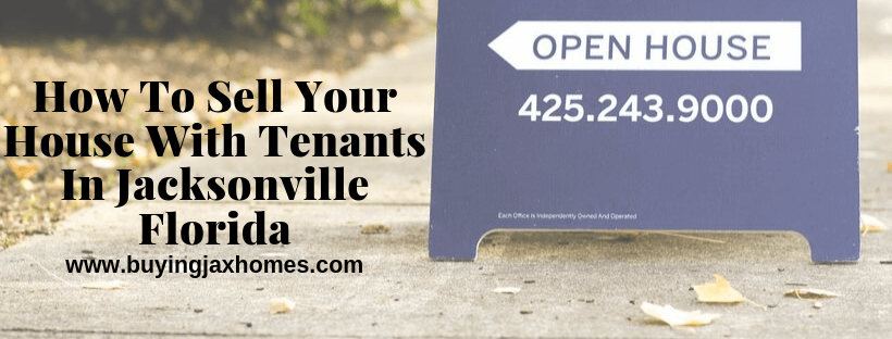 Sell Your House With Tenants In Jacksonville Florida