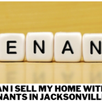 Can I Sell My Home with Tenants in Jacksonville
