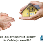 selling-inherited-property-in-jacksonville-for-cash