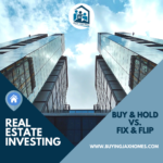 Buy & Hold vs. Fix & Flip Which Real Estate Investment Model Suits You