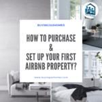 How to Purchase & Set Up Your First Airbnb Property
