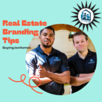 The Must-Know Real Estate Branding Tips to Boost Your Business in 2021