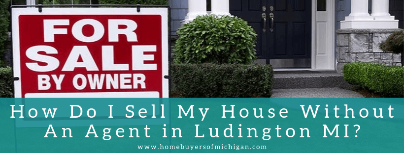 Sell Your Property in Ludington MI