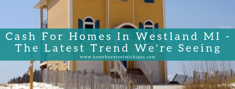 sell my house in Westland MI