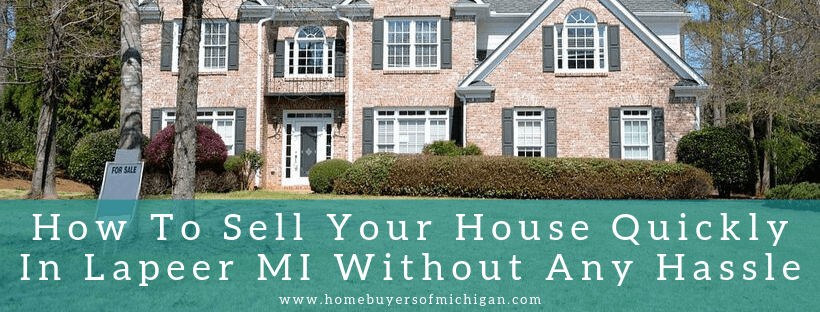 sell your home In Lapeer MI