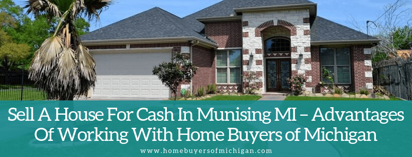 Sell your home in Munising MI