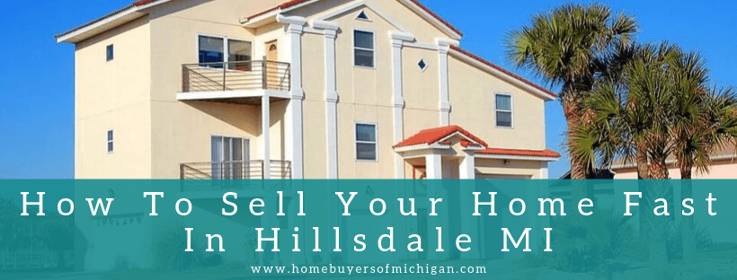sell your home In Hillsdale MI