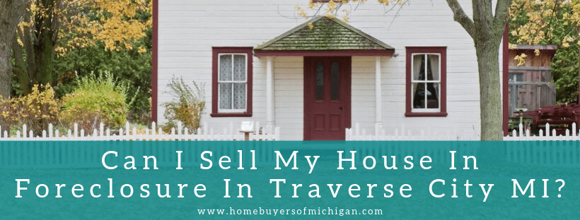 Sell my house in Traverse City MI