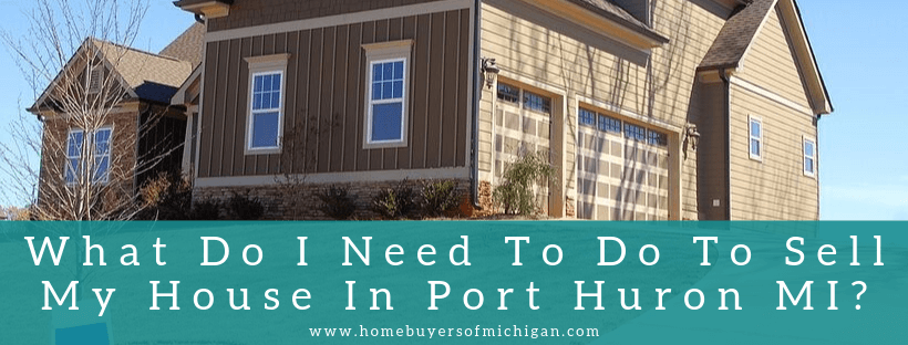 Sell your property in Port Huron MI