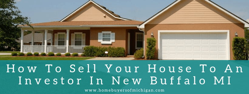House buyers in New Buffalo MI