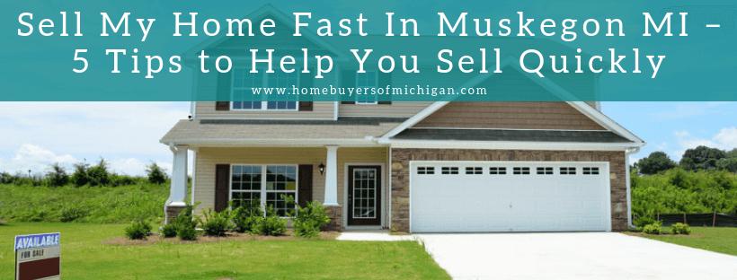 Home buyers In Muskegon MI