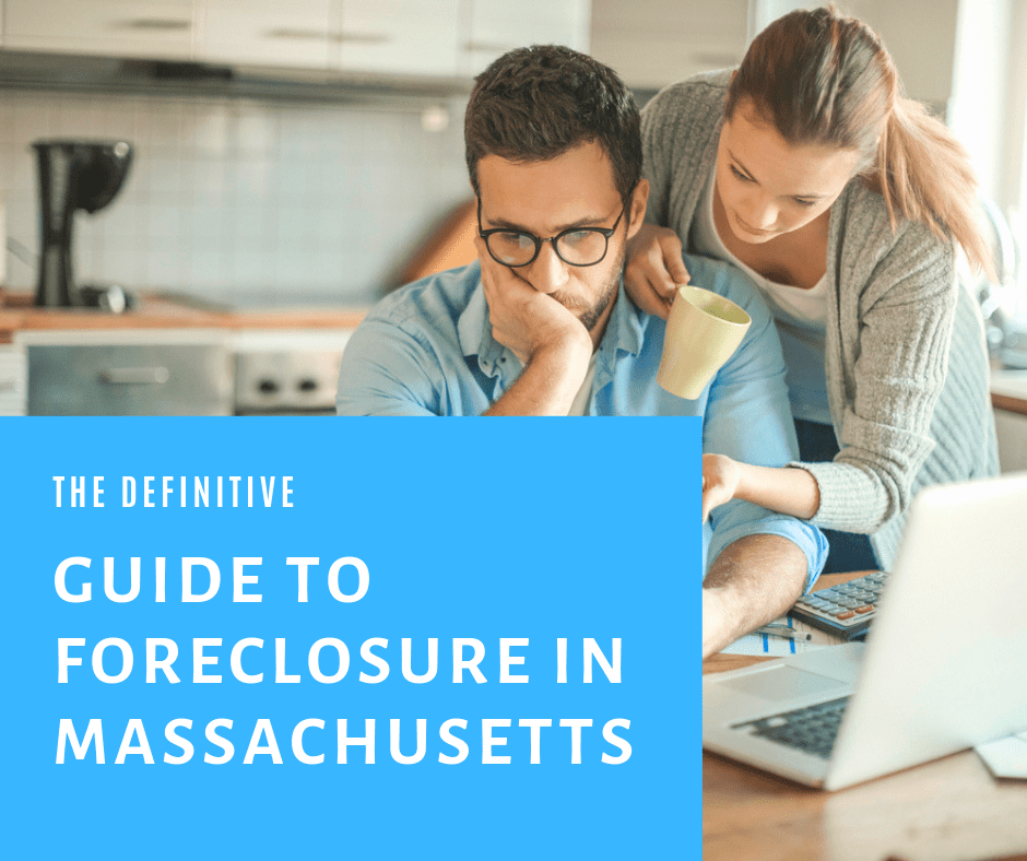 Massachusetts Foreclosure Process Explained