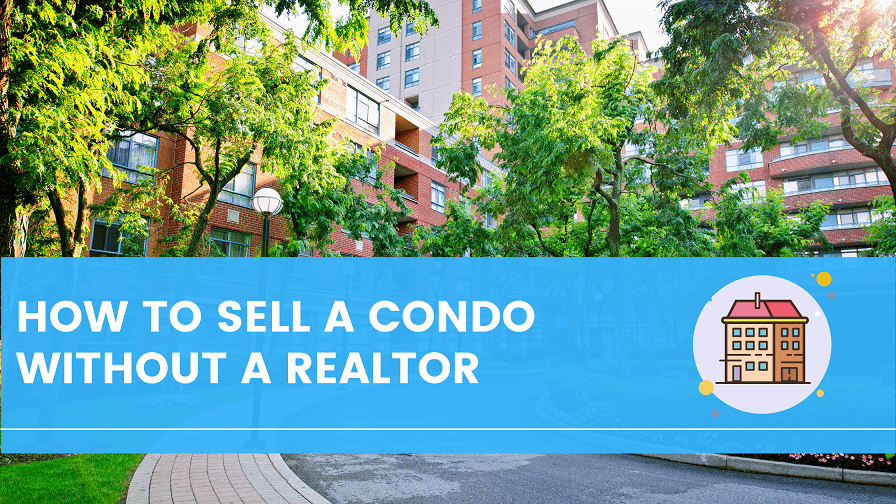 Sell Condo Without Realtor