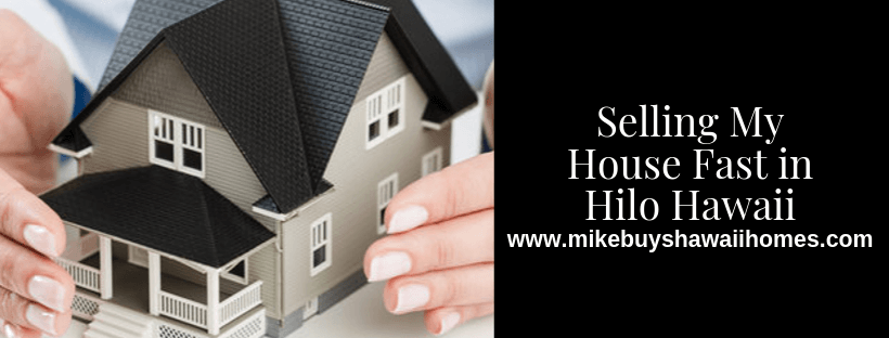 Sell Your House In Hilo Hawaii