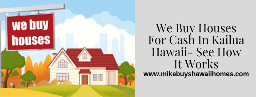Sell my house in Kailua Hawaii