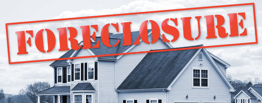 foreclosure on your house