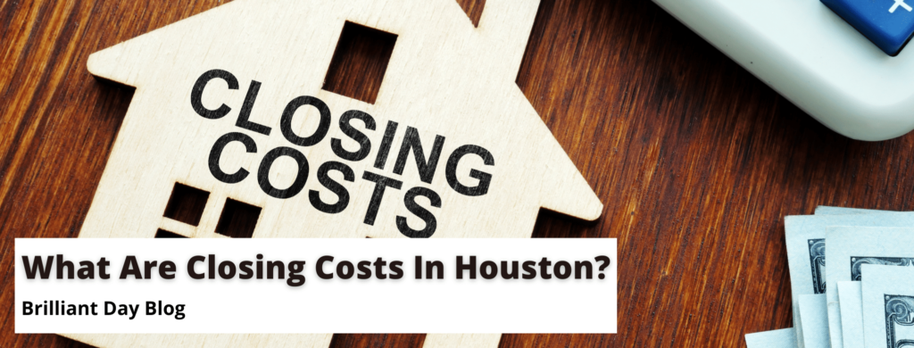 What are closing costs in houston?