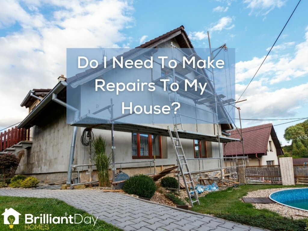 Cash House Buyers In Katy TX Tips – Do I Need To Make Repairs To My House?