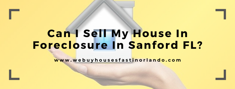We buy houses in Sanford FL