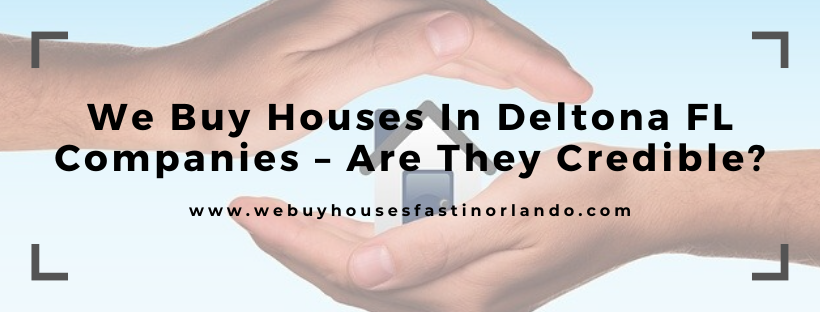 We buy houses in Deltona FL