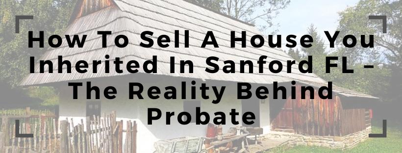 We buy houses in Sanford FL