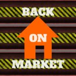 Home sales fall through so this sign shows they are back on the market