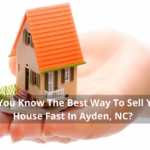 Sell Your House Fast Ayden, NC